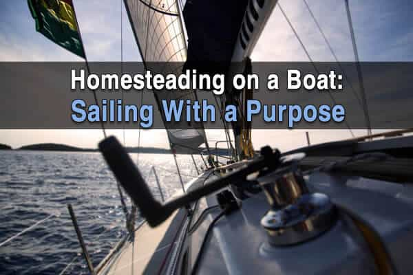 Homesteading on a Boat